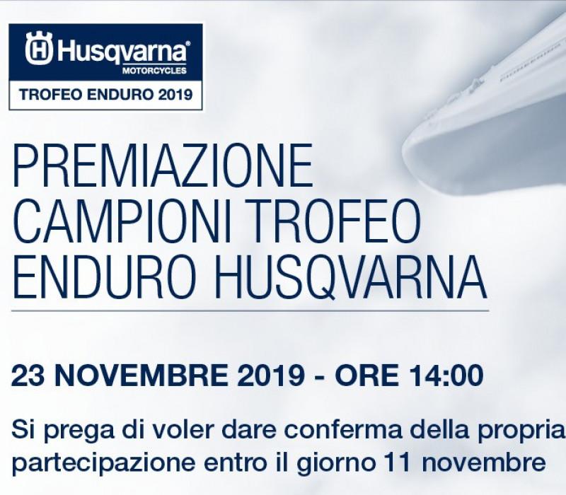 CERIMONIA DI PREMIAZIONE CAMPIONI TROFEO ENDURO HUSQVARNA 2019